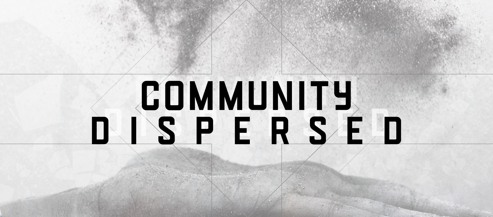 Community dispersed title image